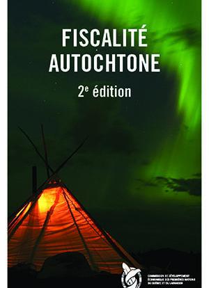 Brochure sur la fiscalité autochtone