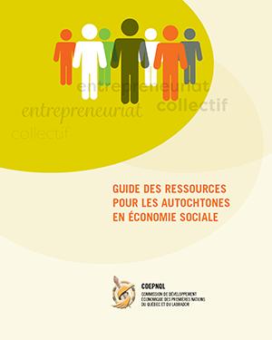 Guide des ressources pour les autochtones en économie sociale