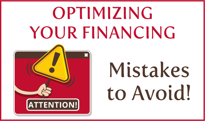 Mistakes to avoid to optimize your financing
