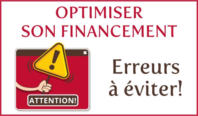 Erreurs à éviter pour optimiser son financement