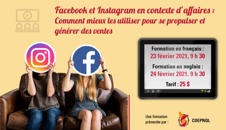 Facebook et Instagram en contexte d'affaires : Comment mieux les utiliser pour se propulser et générer des ventes