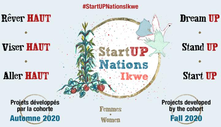 StartUP Nations Ikwe : Des projets d'entrepreneuriat collectif ancrés dans leur milieu et portés par les aspirations des femmes