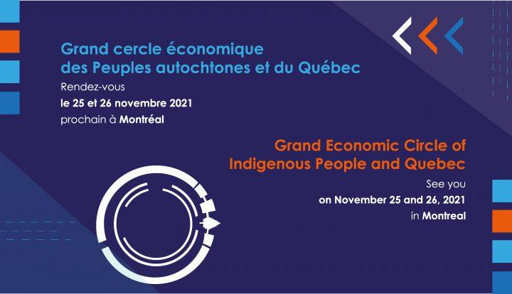 Le Grand cercle économique des Peuples autochtones et du Québec : Une invitation à créer des liens entre les communautés d'affaires des peuples autochtones et du Québec