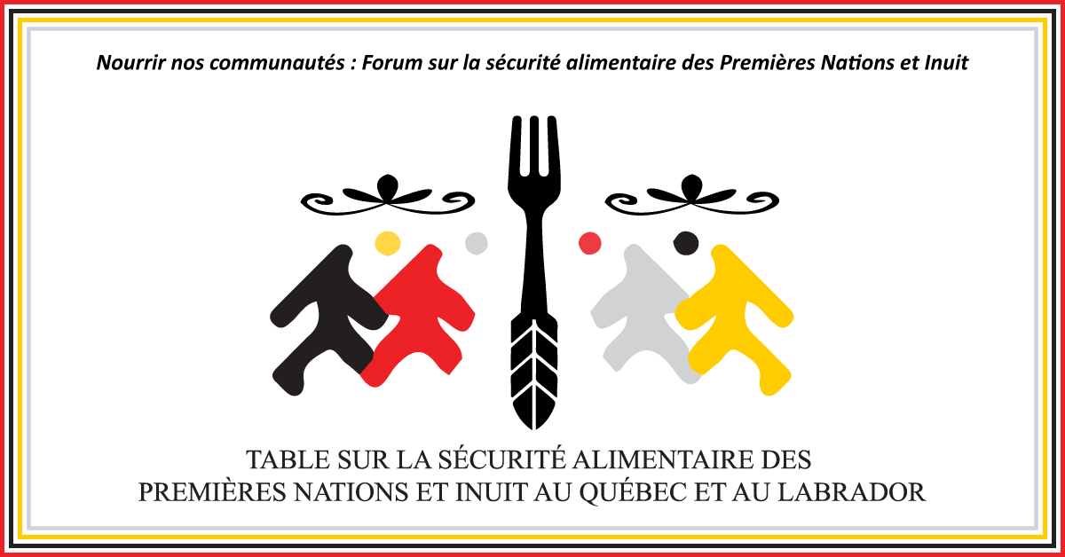 Nourrir nos communautés : Le Forum sur la sécurité alimentaire des Premières Nations et Inuit